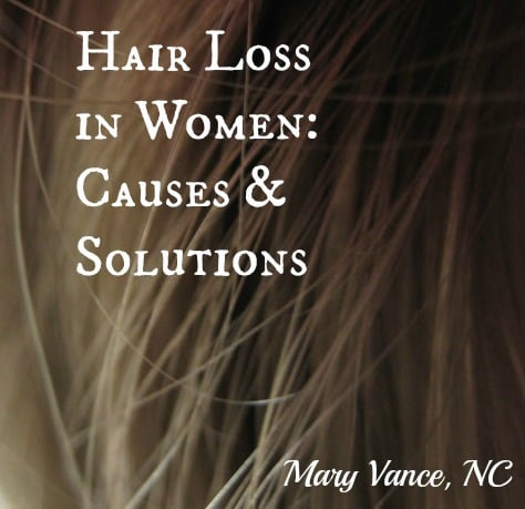 Surprising Solutions For Hair Loss In Women Mary Vance Nc Hairstyles For Women Draintrainus