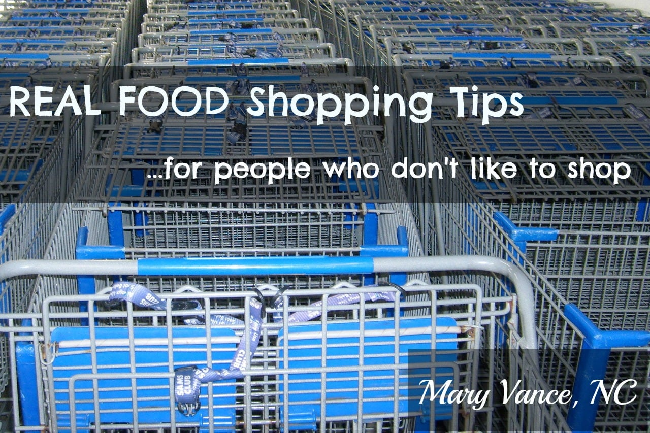 How to Be a Savvy Real Food Shopper