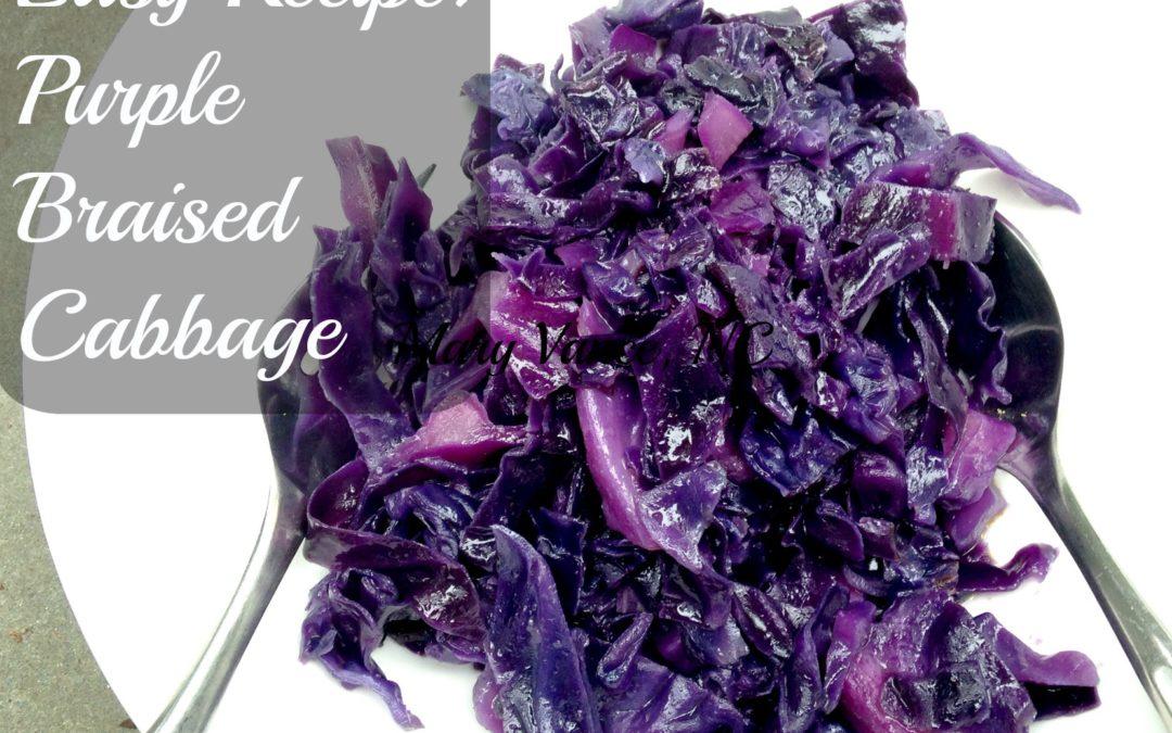 Easy Recipe: Braised Purple Cabbage