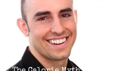 Podcast: The Calorie Myth with Jonathan Bailor