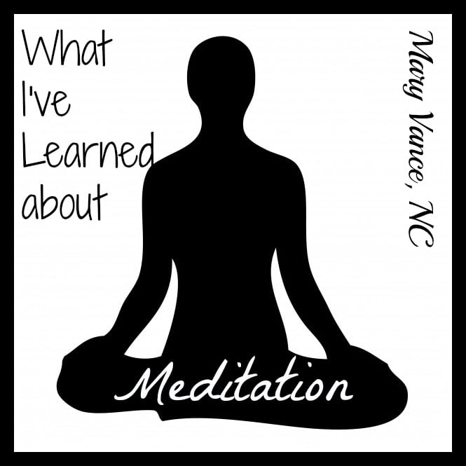 What I've Learned about Meditation