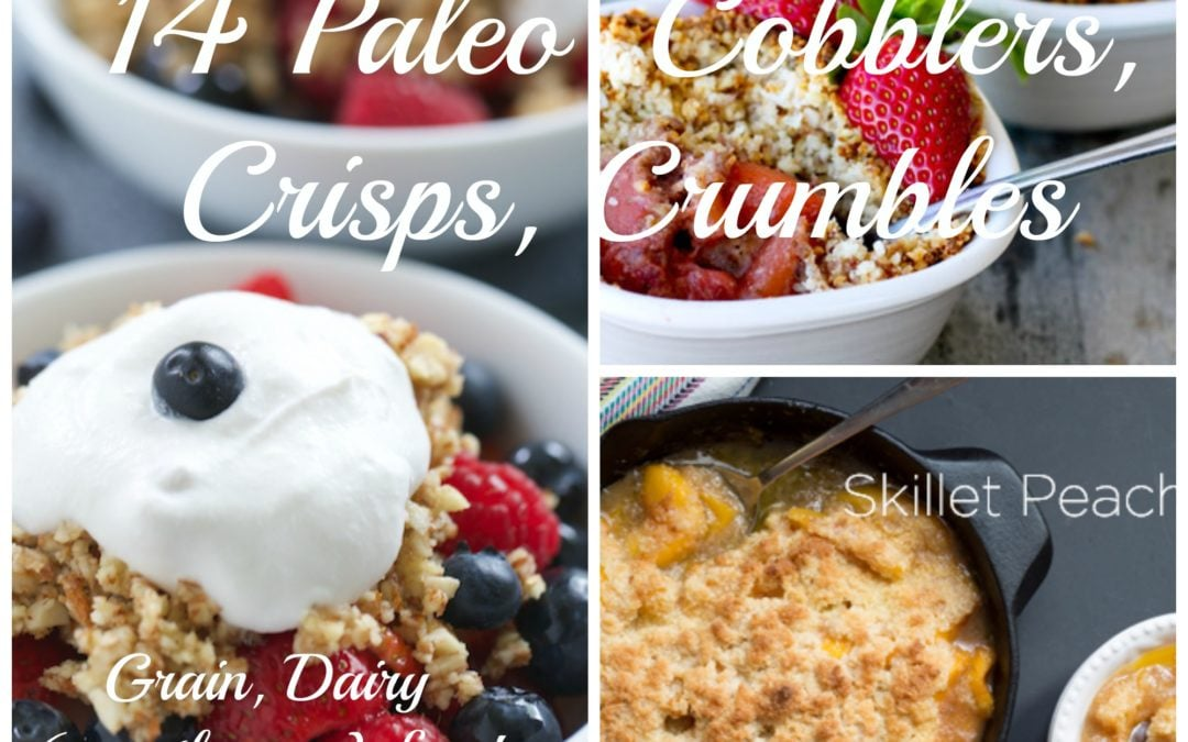 Fifteen Paleo Summertime Fruit Desserts