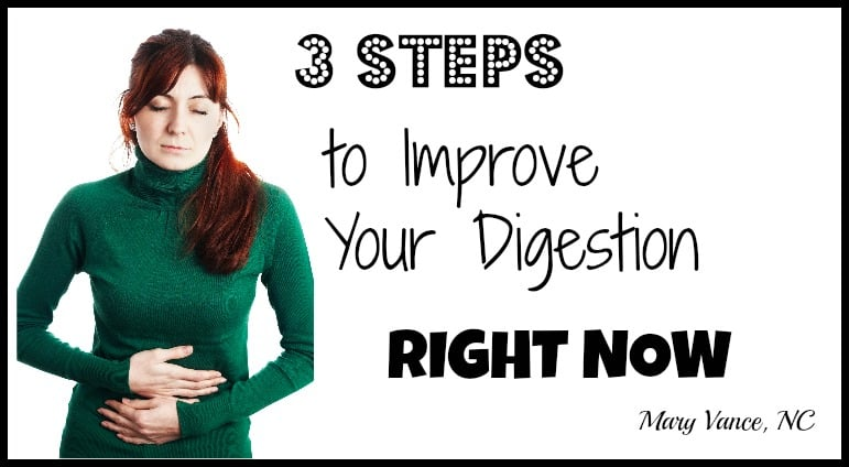 3 steps to improve your digestion-- right now!