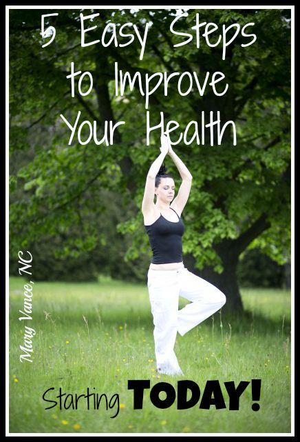 5 Easy Steps to Improve Your Health--Mary Vance, NC