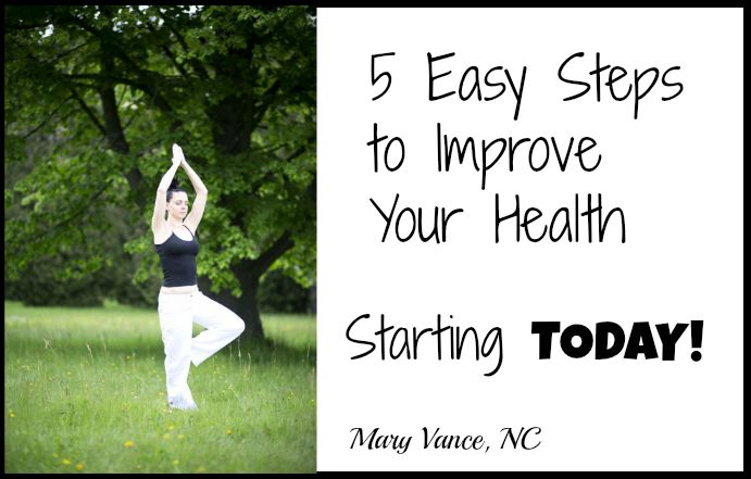 5 Easy Steps to Improve Your Health