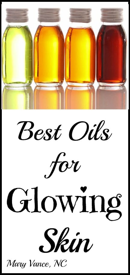 Best Oils for Glowing Skin--Mary Vance, NC