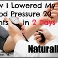 How I Lowered my Blood Pressure 20 Points in 2 Days--Mary Vance, NC