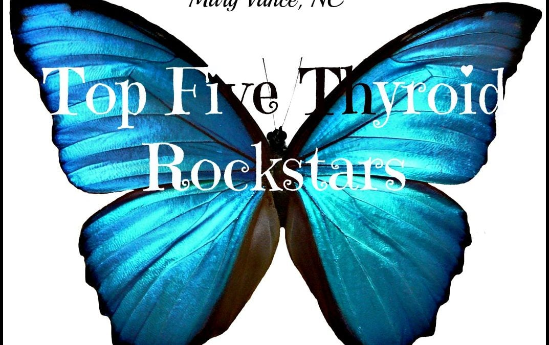 Five Thyroid Rockstars
