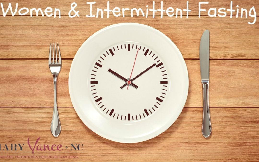 Intermittent Fasting and Women