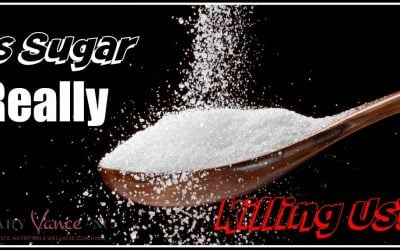 Is Sugar Killing Us? My Answer May Surprise You.