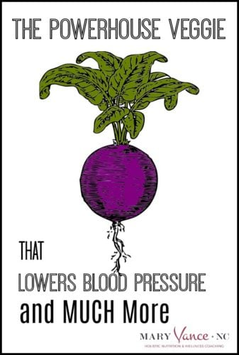 The Powerhouse Veggie that Lowers BP & Much More!--Mary Vance, NC