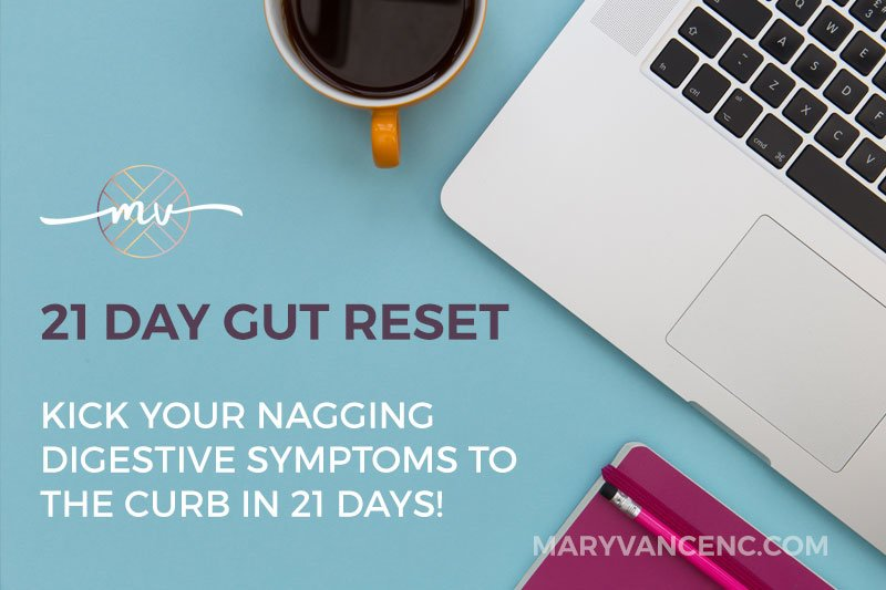 The 21 Day Gut Reset: Fix Your Digestion!