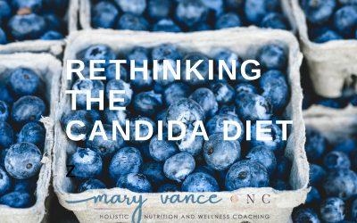 Rethinking the Candida Diet