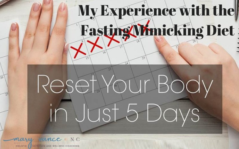 My 5 Days on the Fasting Mimicking Diet