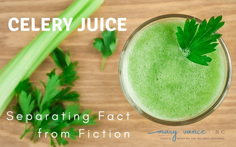 The Celery Juice Trend: Facts & Fiction