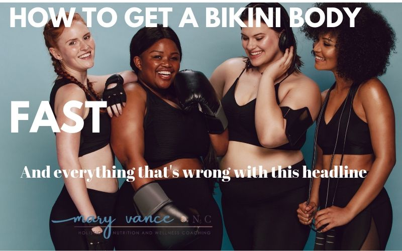 How to Get A Bikini Body FAST