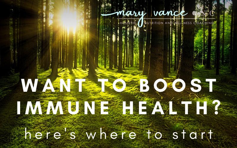 Want to Boost Immune Health? Start Here