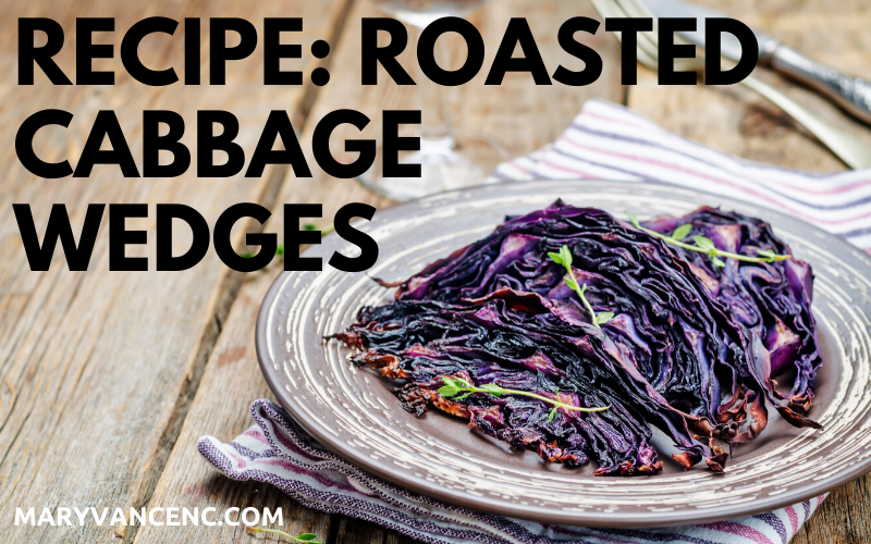 Roasted Cabbage Wedges (Paleo, Keto, Whole 30)