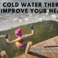 how-cold-wster-therapy-improve-health