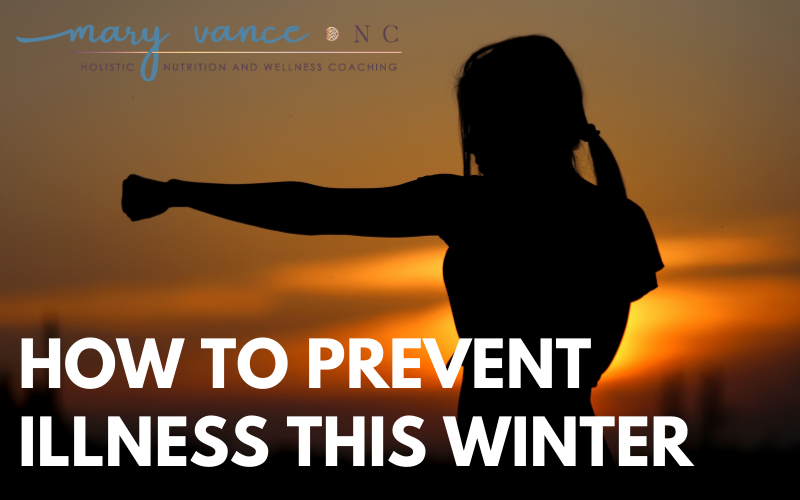 How to Prevent Illness This Winter