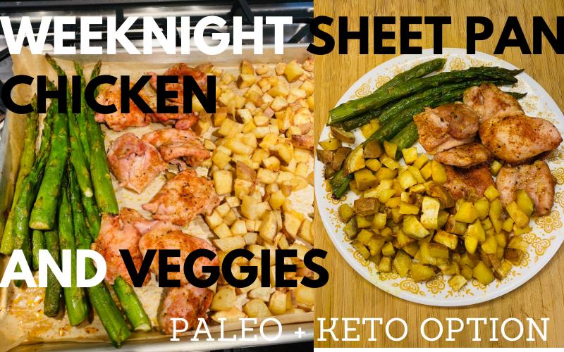 Weeknight Sheet Pan Chicken with Veggies (Keto Option)