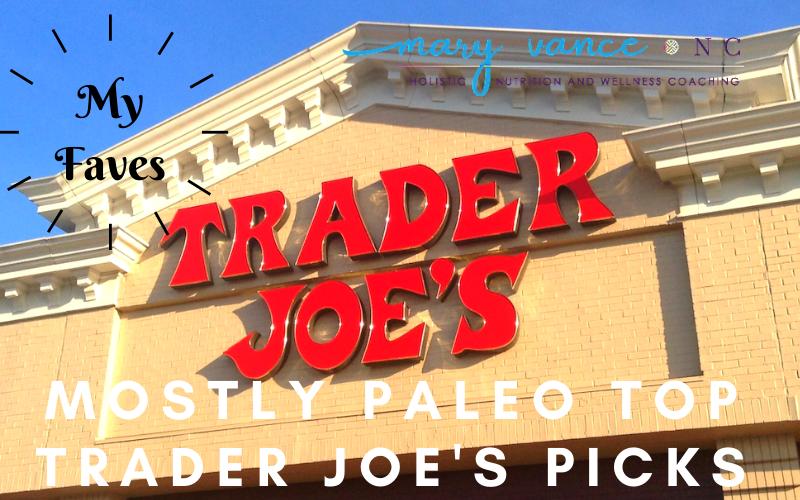 My Favorites: Mostly Paleo Trader Joe's